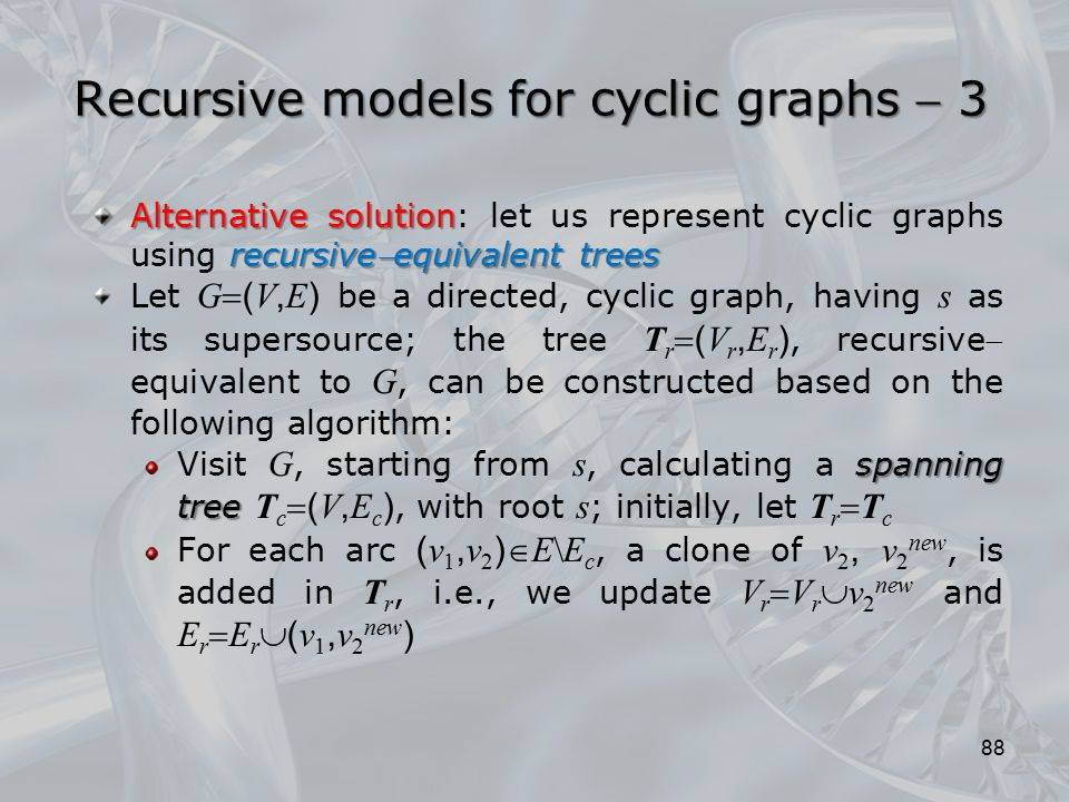 Recursive models for cyclic graphs  3