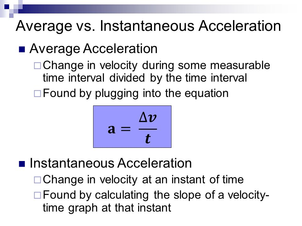 Average vs. Instantaneous Acceleration