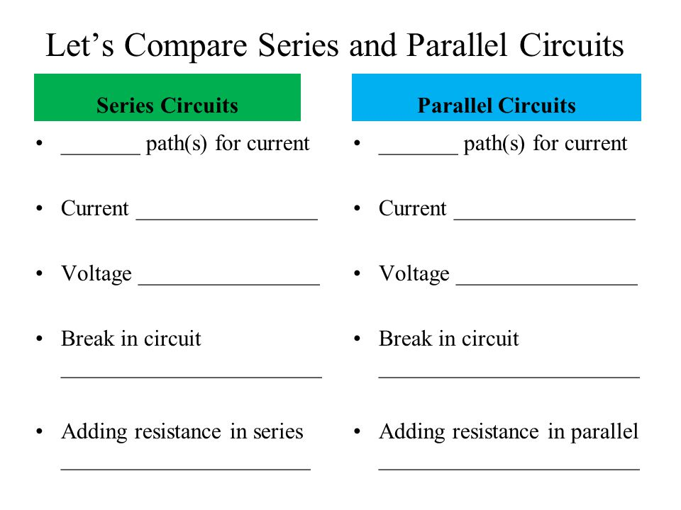 Let's Compare Series and Parallel Circuits