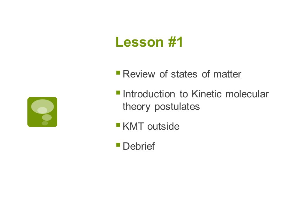 Lesson #1 Review of states of matter