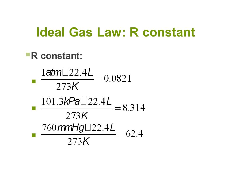 Ideal Gas Law: R constant