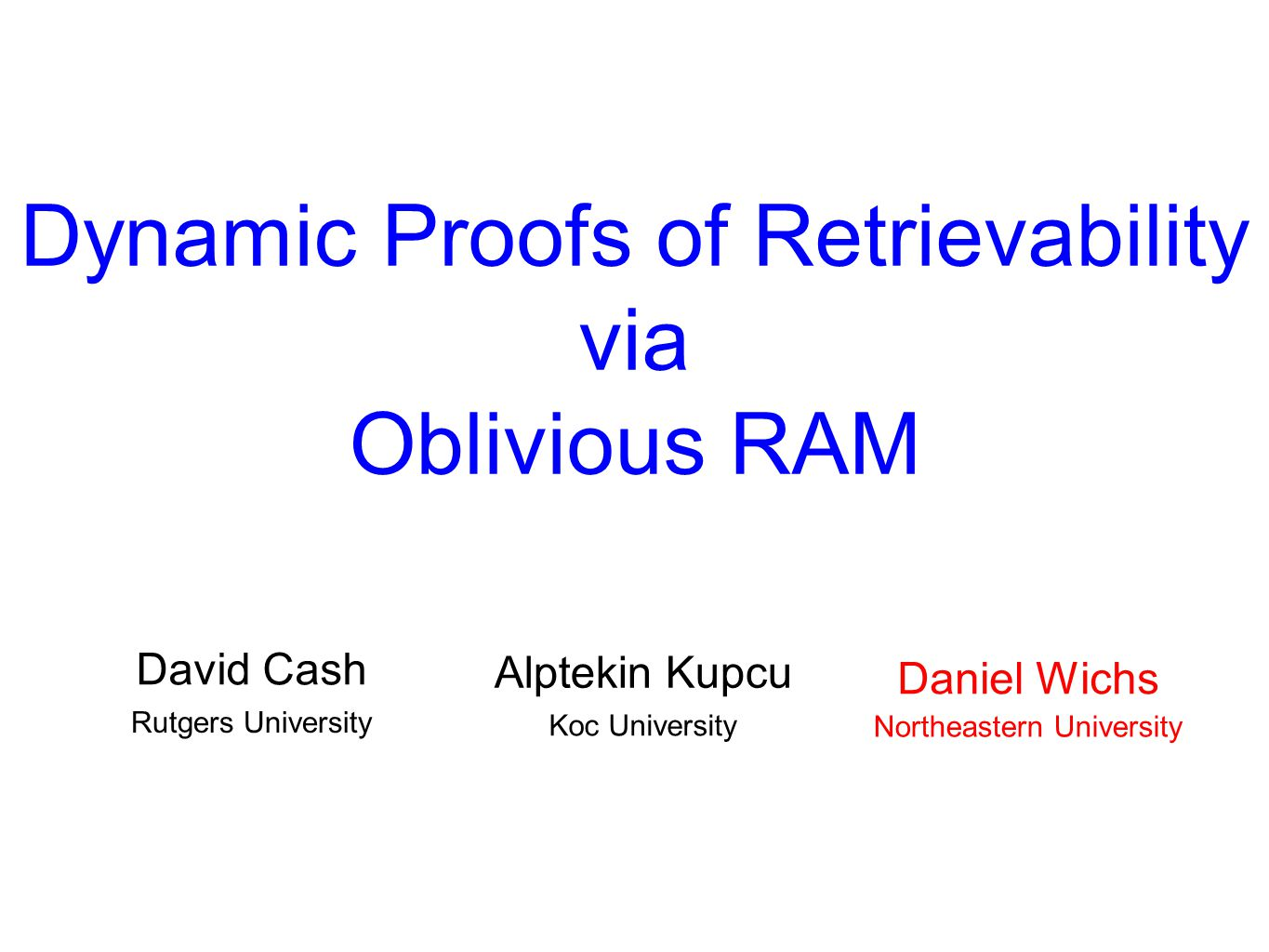 Dynamic Proofs of Retrievability via Oblivious RAM