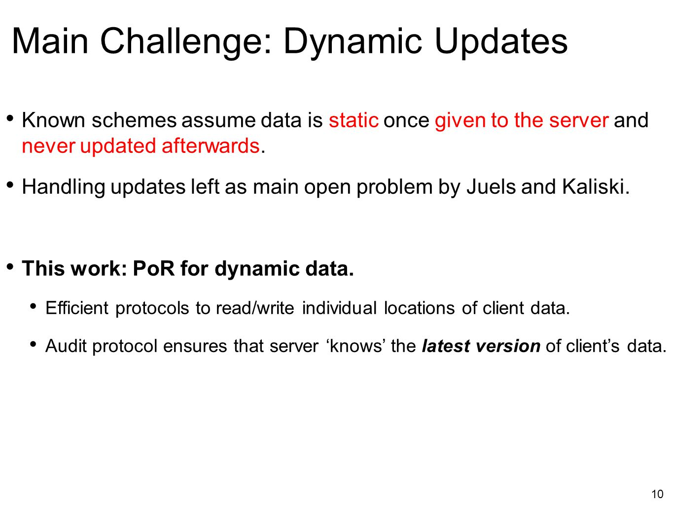 Main Challenge: Dynamic Updates
