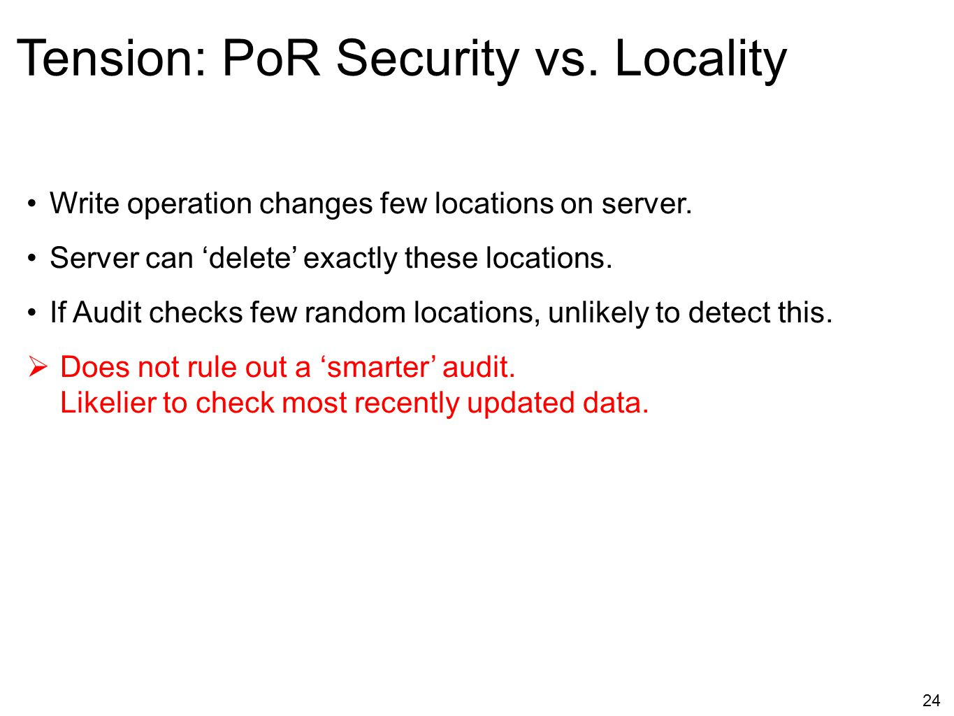 Tension: PoR Security vs. Locality