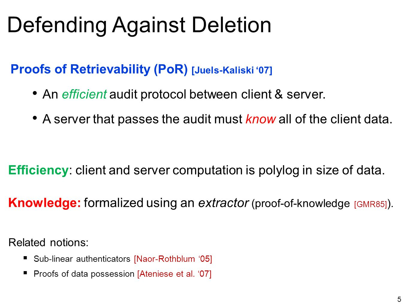 Defending Against Deletion