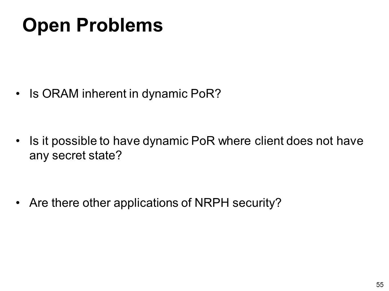 Open Problems Is ORAM inherent in dynamic PoR