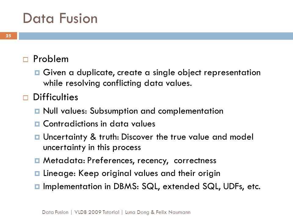 Data Fusion Problem Difficulties
