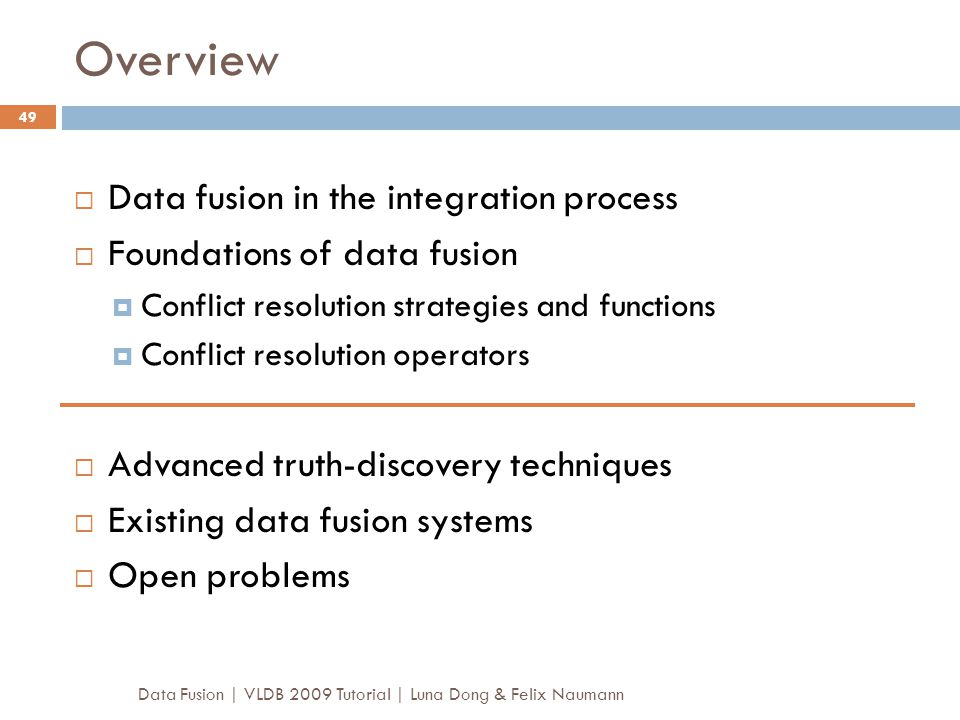 Overview Data fusion in the integration process