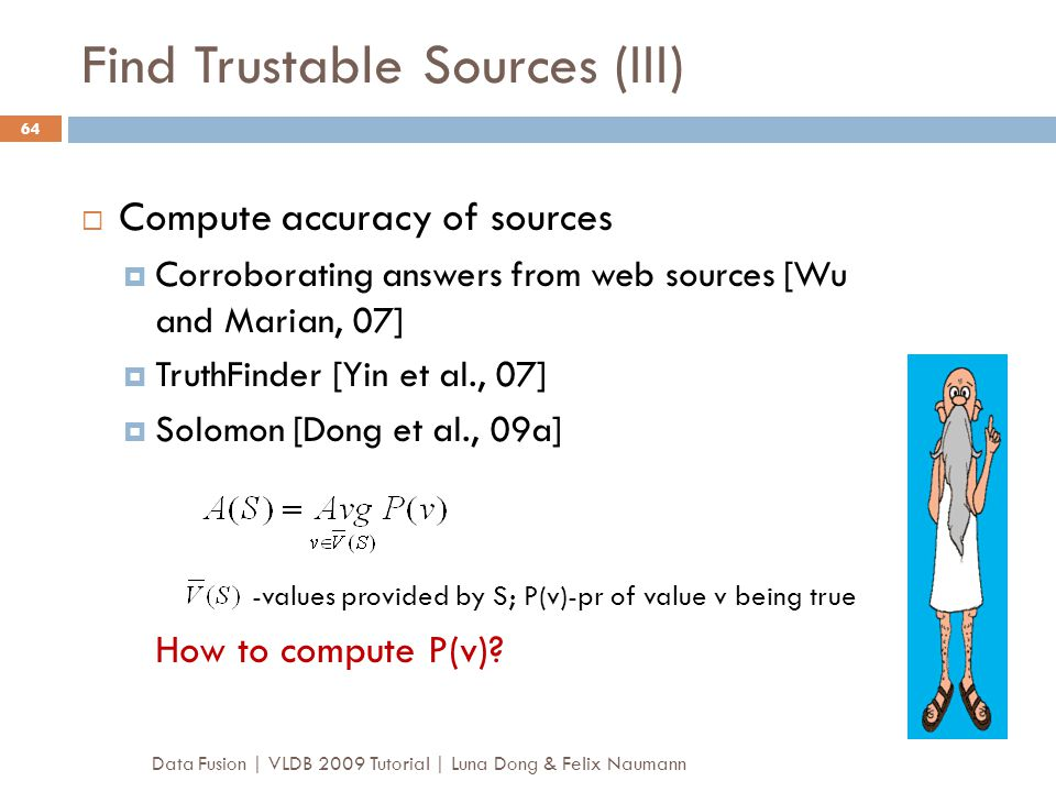 Find Trustable Sources (III)
