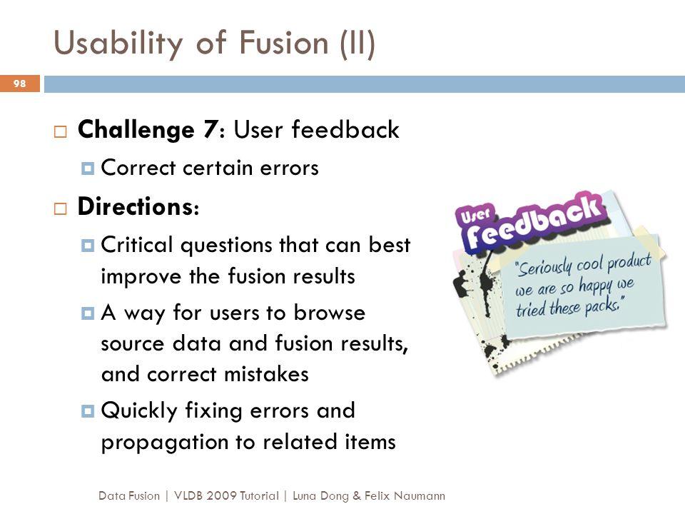 Usability of Fusion (II)