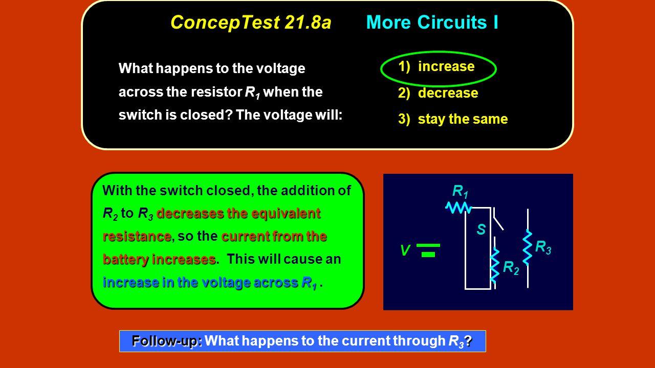 ConcepTest 21.8a More Circuits I