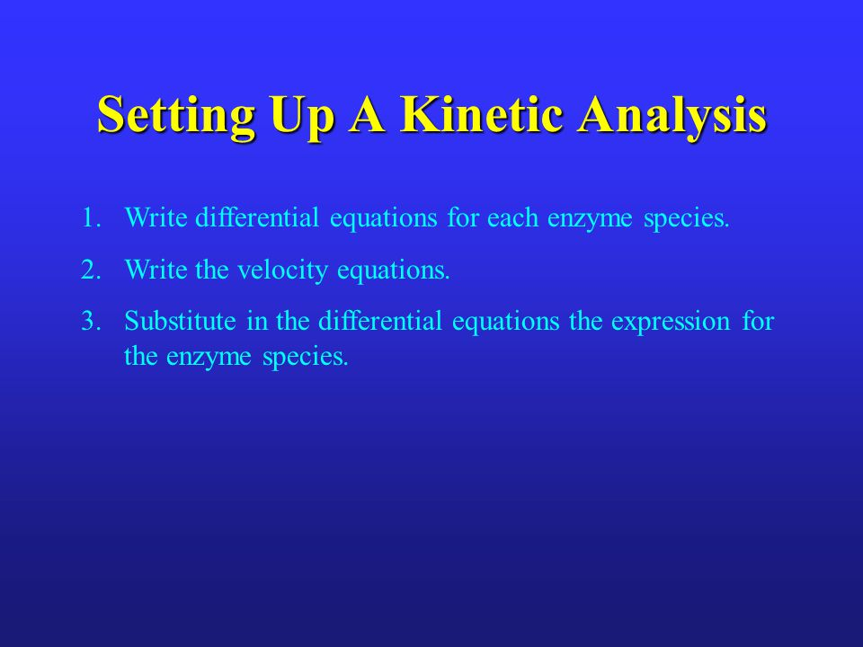 Setting Up A Kinetic Analysis