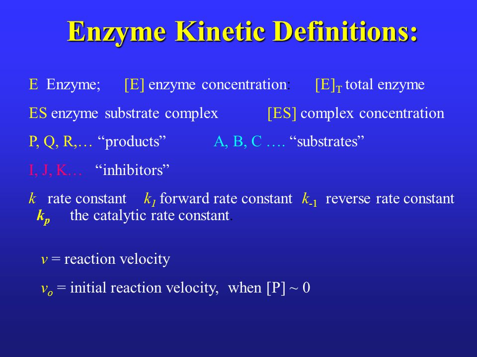 Enzyme Kinetic Definitions: