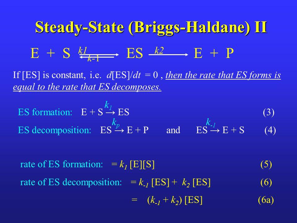 Steady-State (Briggs-Haldane) II