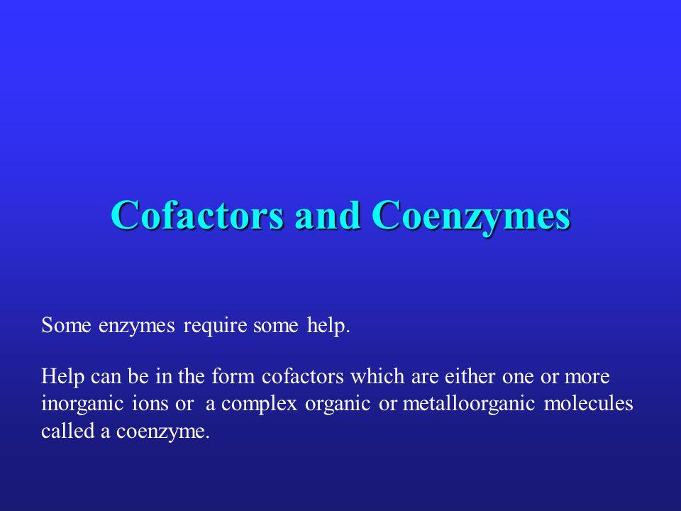 Cofactors and Coenzymes