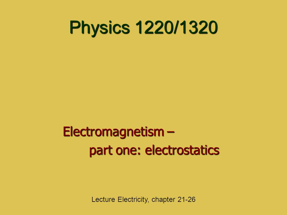 Electromagnetism – part one: electrostatics