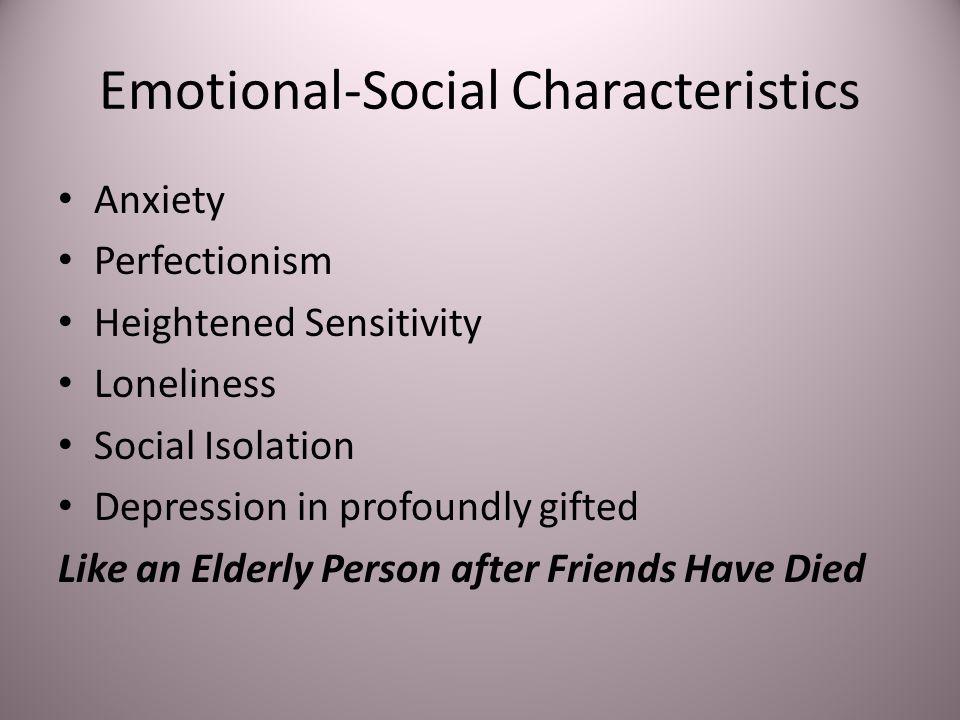 Emotional-Social Characteristics