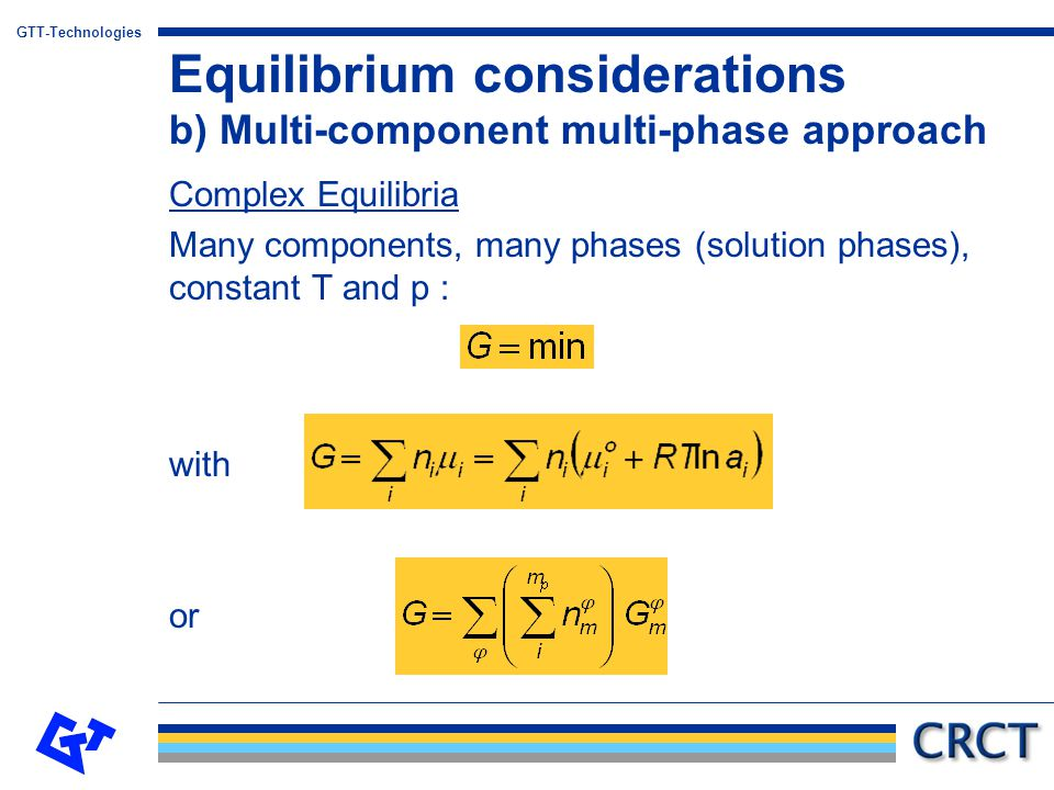 Equilibrium considerations b) Multi-component multi-phase approach