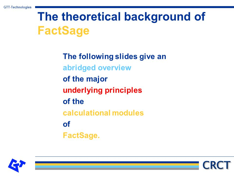 The theoretical background of FactSage