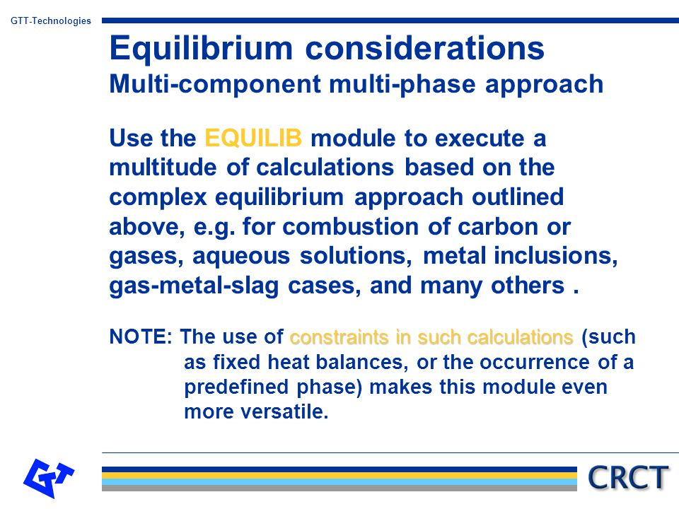 Equilibrium considerations Multi-component multi-phase approach