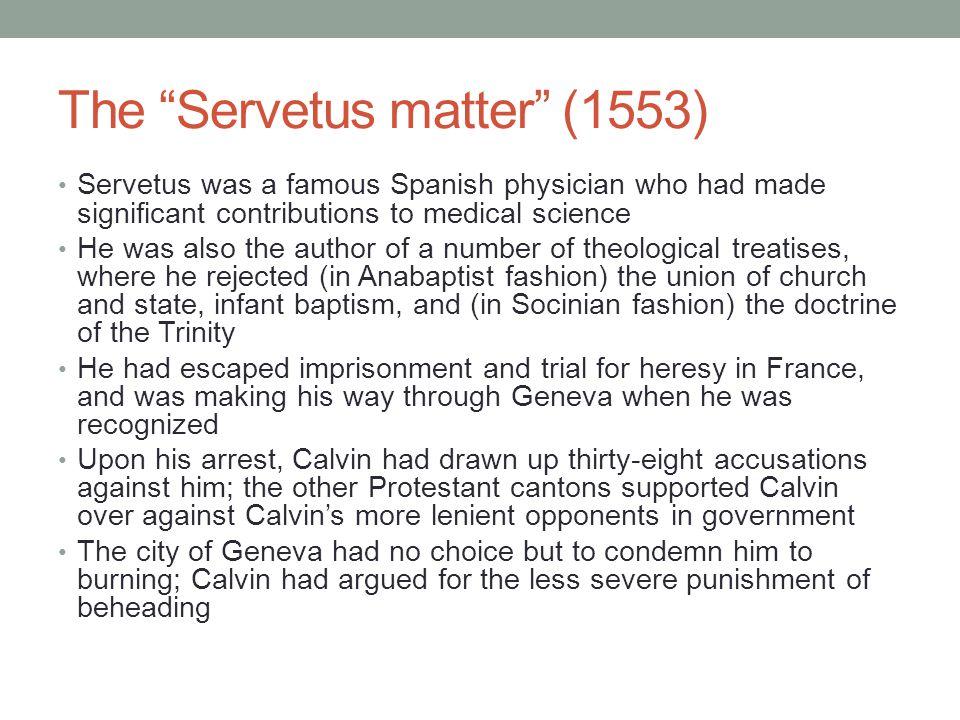 The Servetus matter (1553)