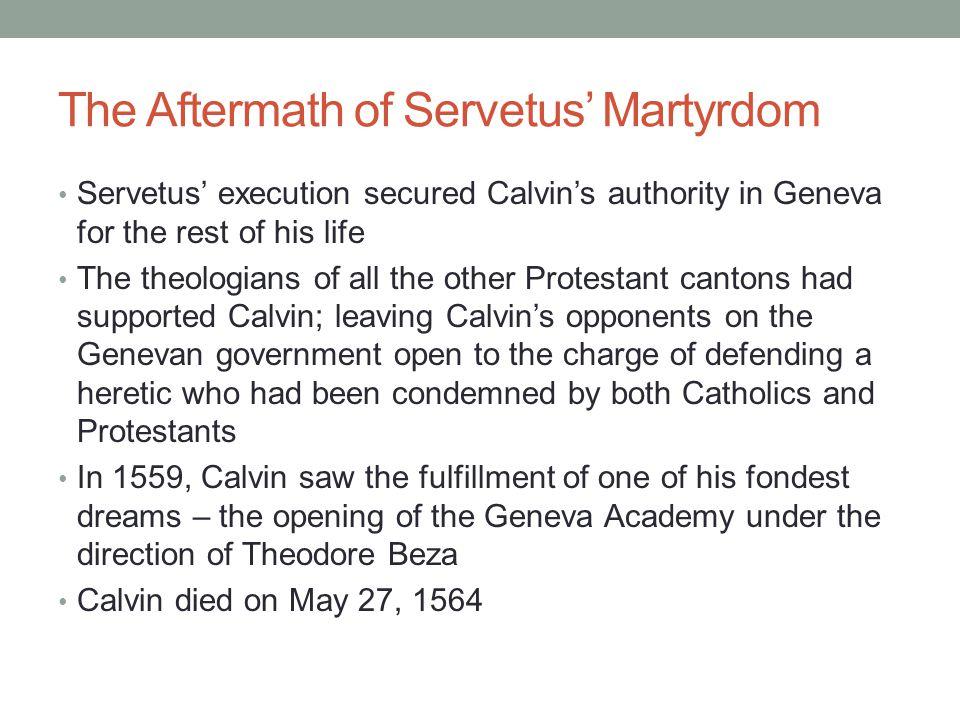 The Aftermath of Servetus' Martyrdom