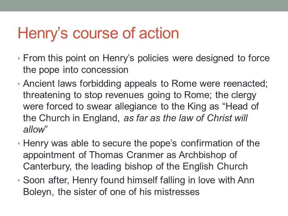 Henry's course of action