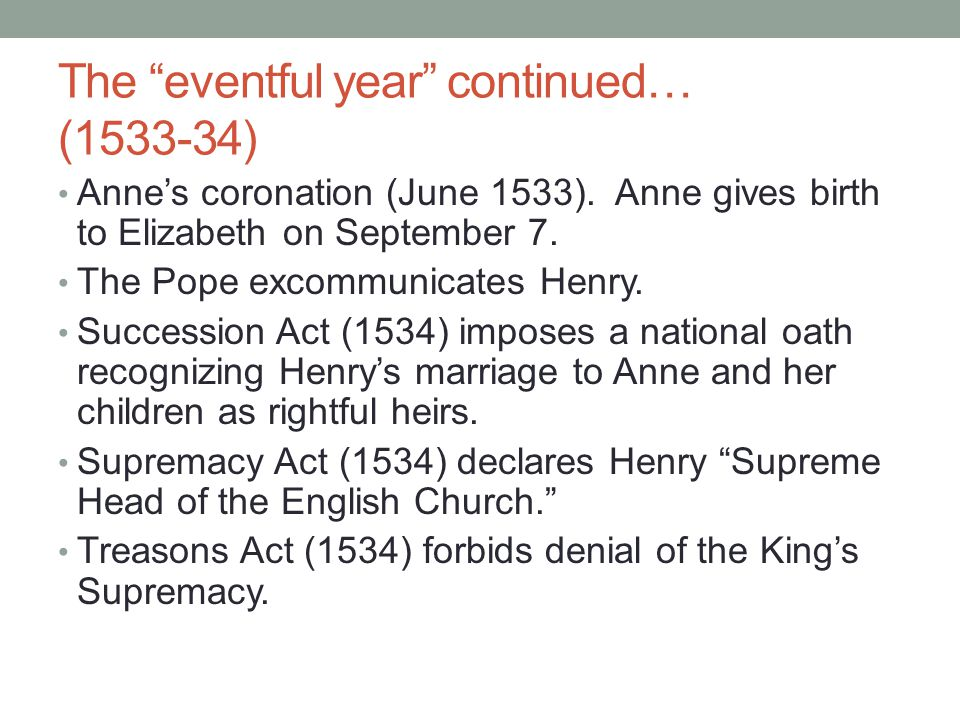 The eventful year continued… (1533-34)