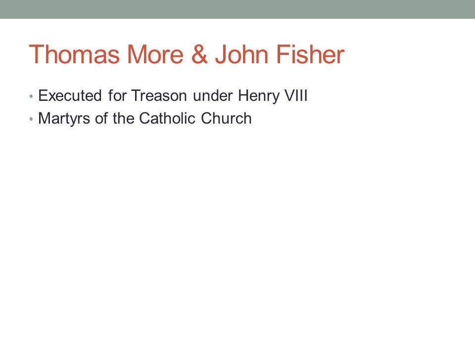 Thomas More & John Fisher