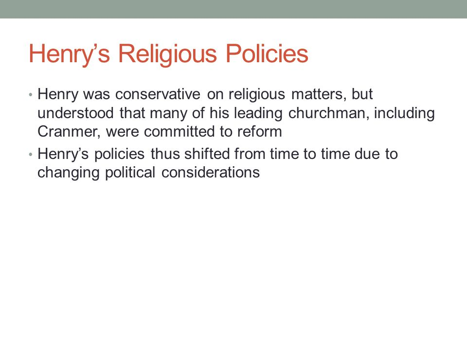 Henry's Religious Policies