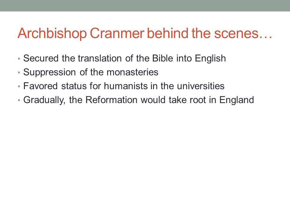 Archbishop Cranmer behind the scenes…