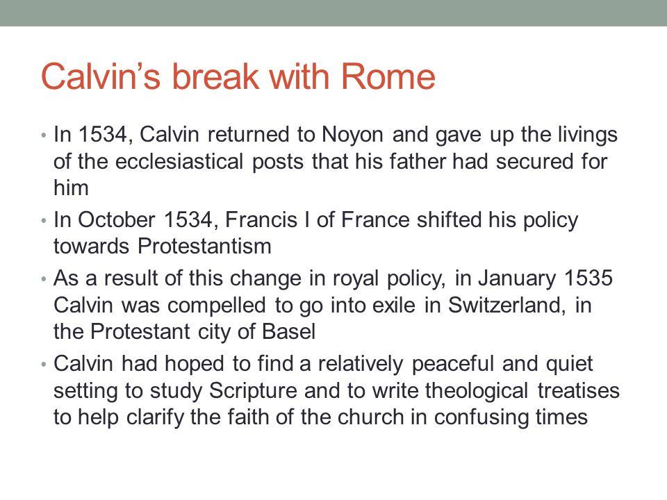 Calvin's break with Rome