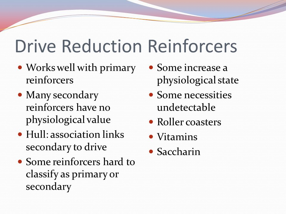 Drive Reduction Reinforcers
