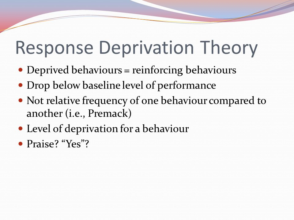 Response Deprivation Theory