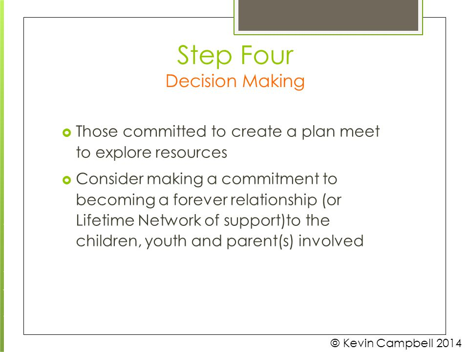 Step Four Decision Making