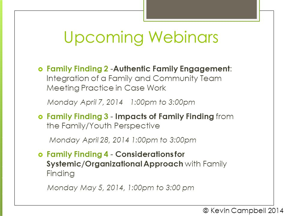 Upcoming Webinars Monday April 7, 2014 1:00pm to 3:00pm