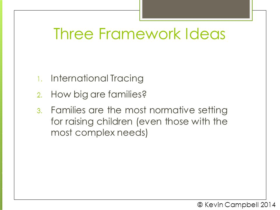 Three Framework Ideas International Tracing How big are families