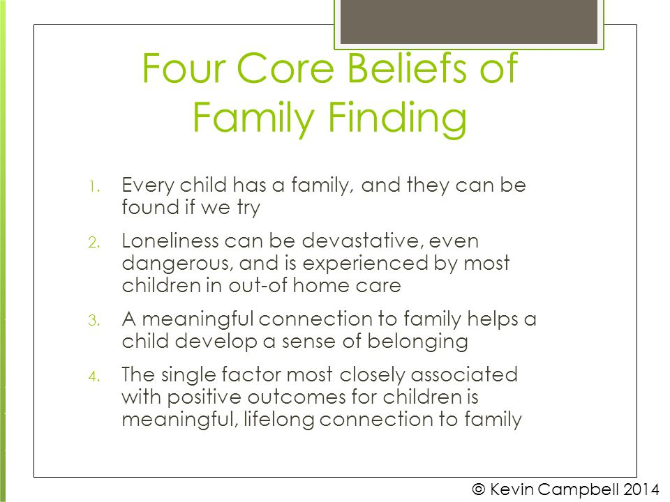 Four Core Beliefs of Family Finding