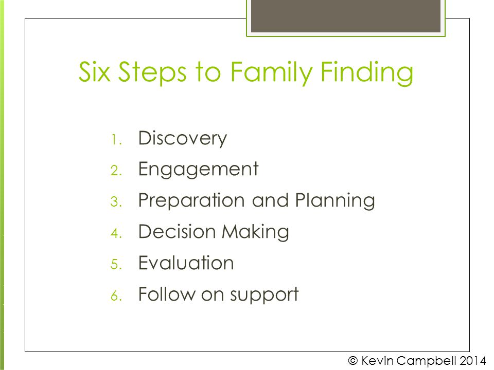 Six Steps to Family Finding