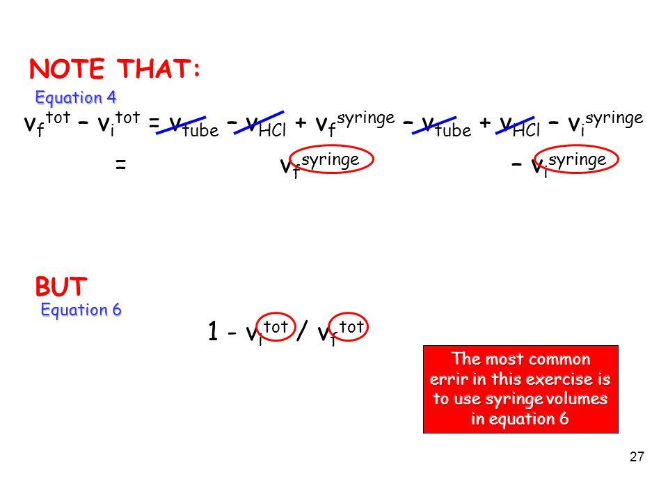 vftot – vitot = vtube – vHCl + vfsyringe – vtube + vHCl – visyringe