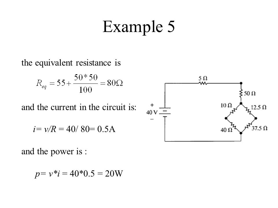Example 5 the equivalent resistance is