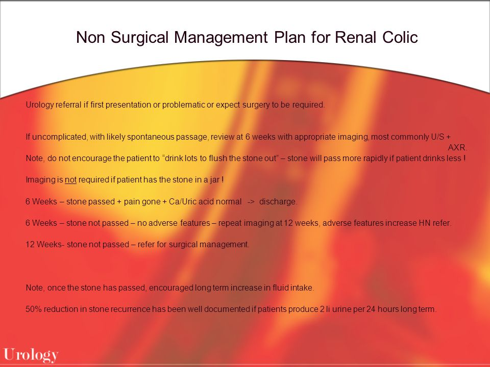 Non Surgical Management Plan for Renal Colic