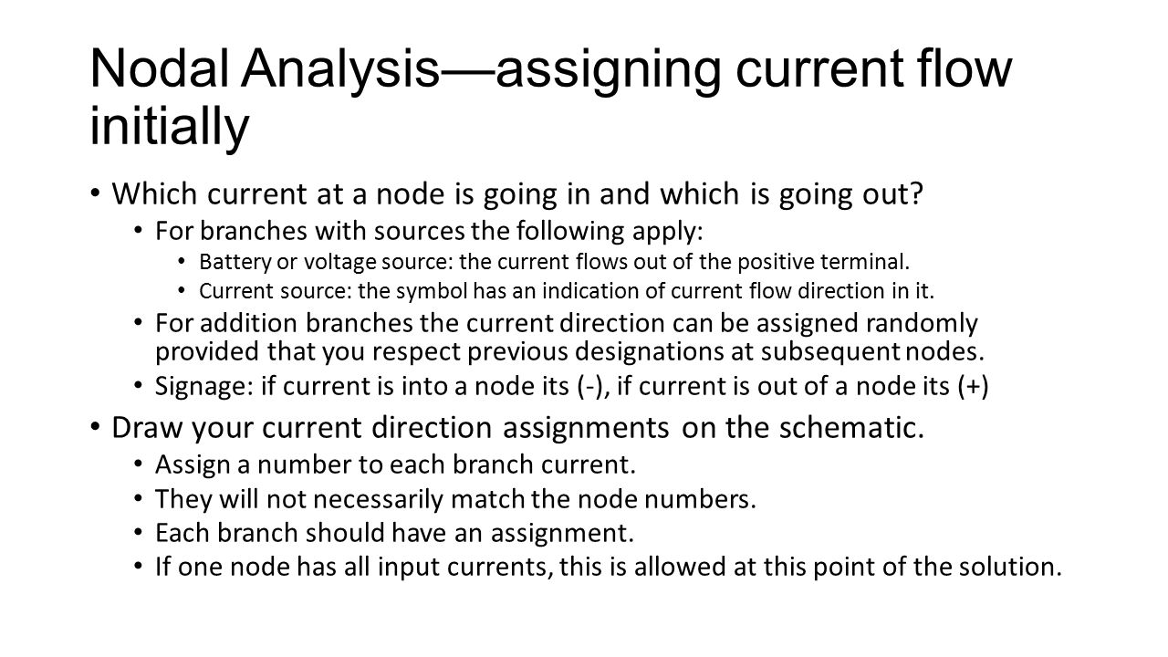 Nodal Analysis—assigning current flow initially