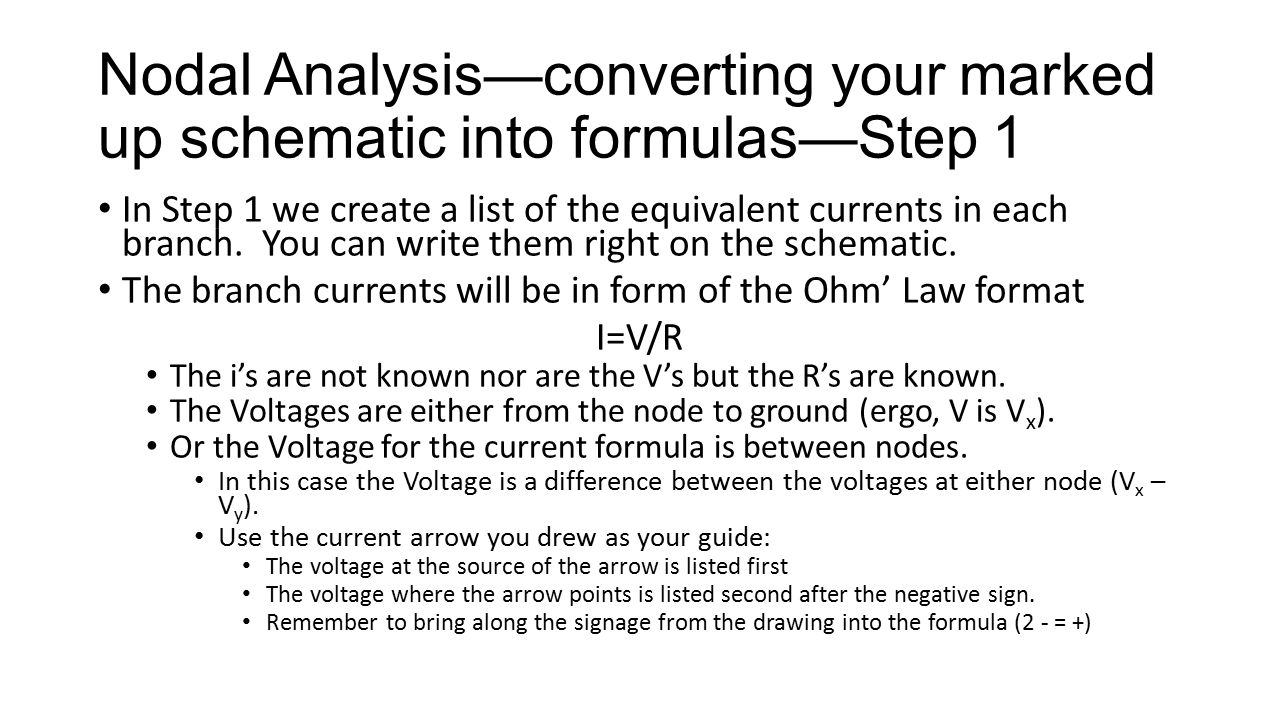 Nodal Analysis—converting your marked up schematic into formulas—Step 1
