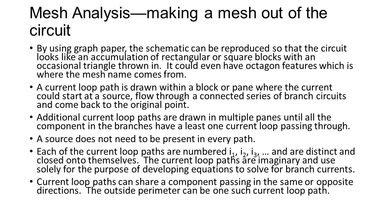 Mesh Analysis—making a mesh out of the circuit