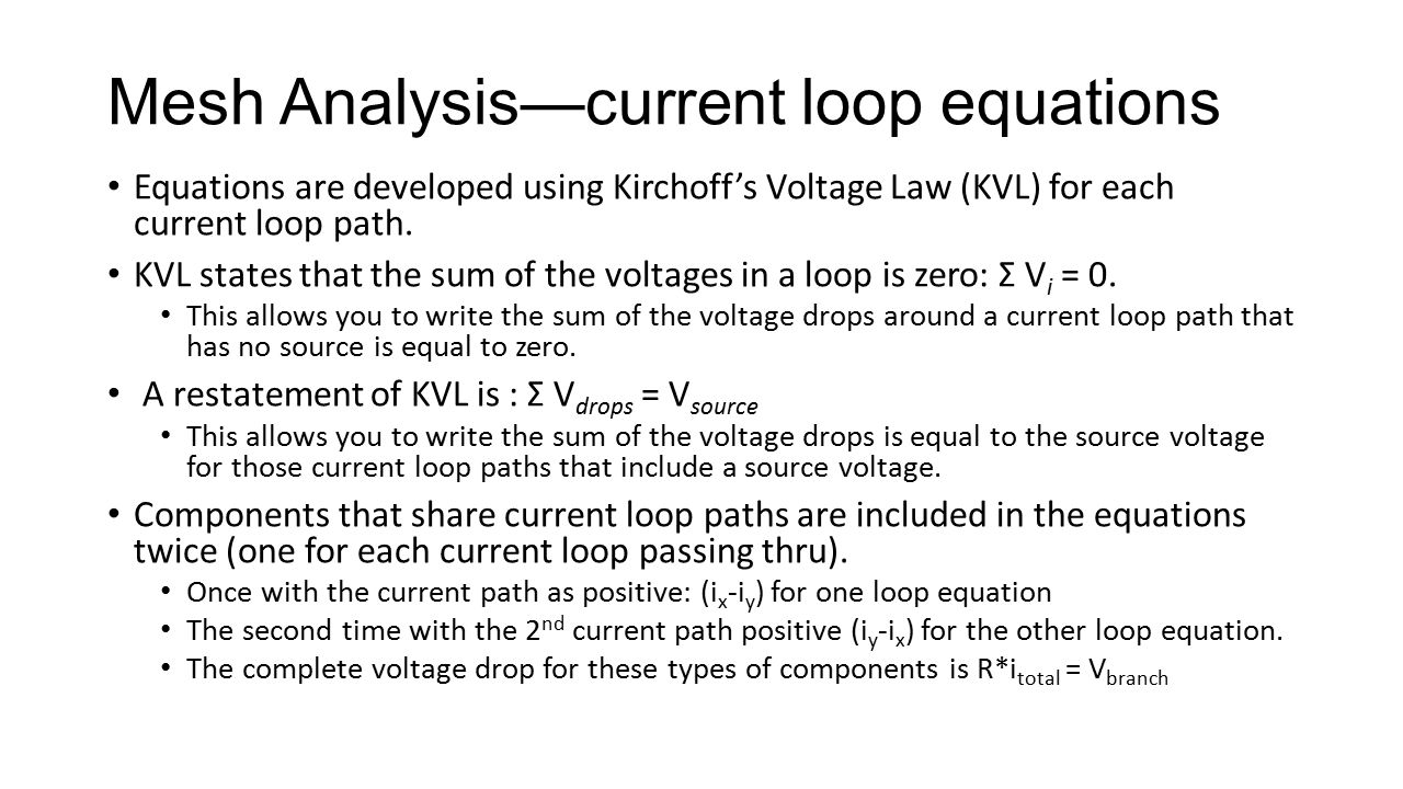 Mesh Analysis—current loop equations
