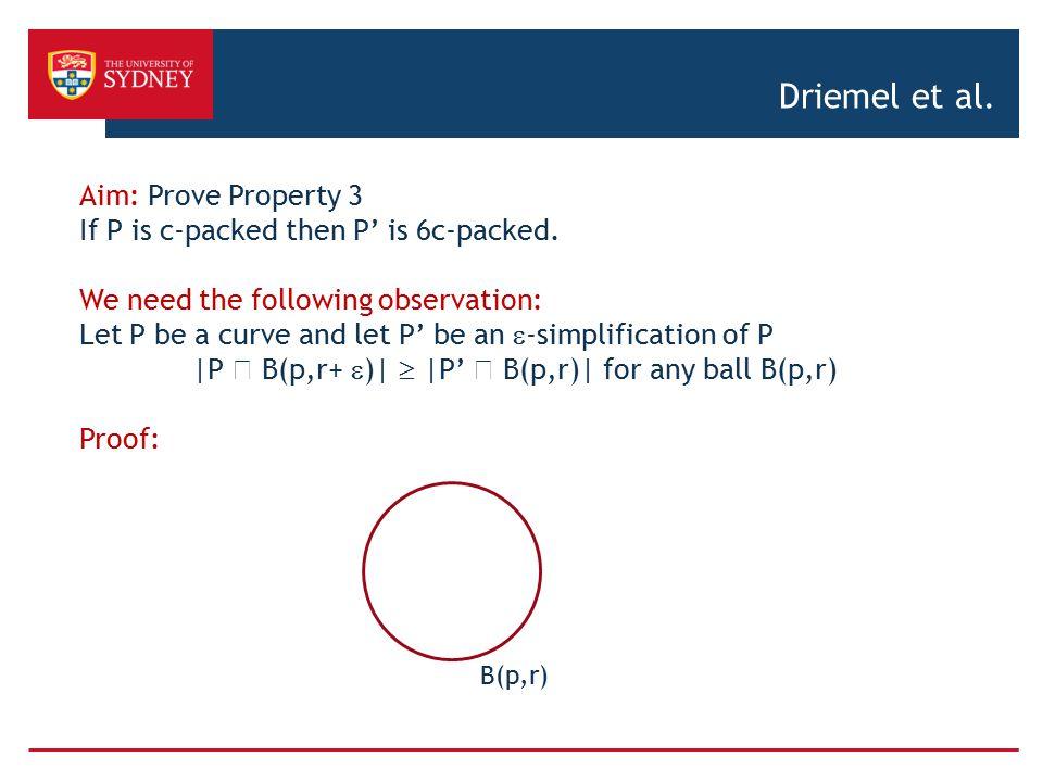 Driemel et al. Aim: Prove Property 3