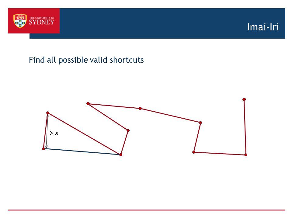 Imai-Iri Find all possible valid shortcuts > e