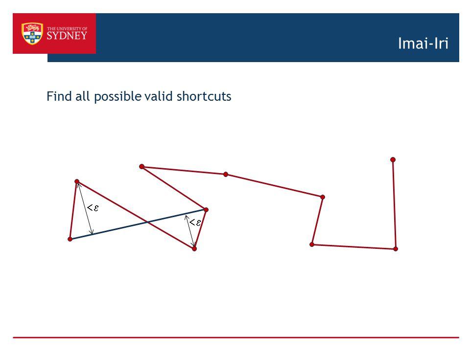 Imai-Iri Find all possible valid shortcuts <e <e