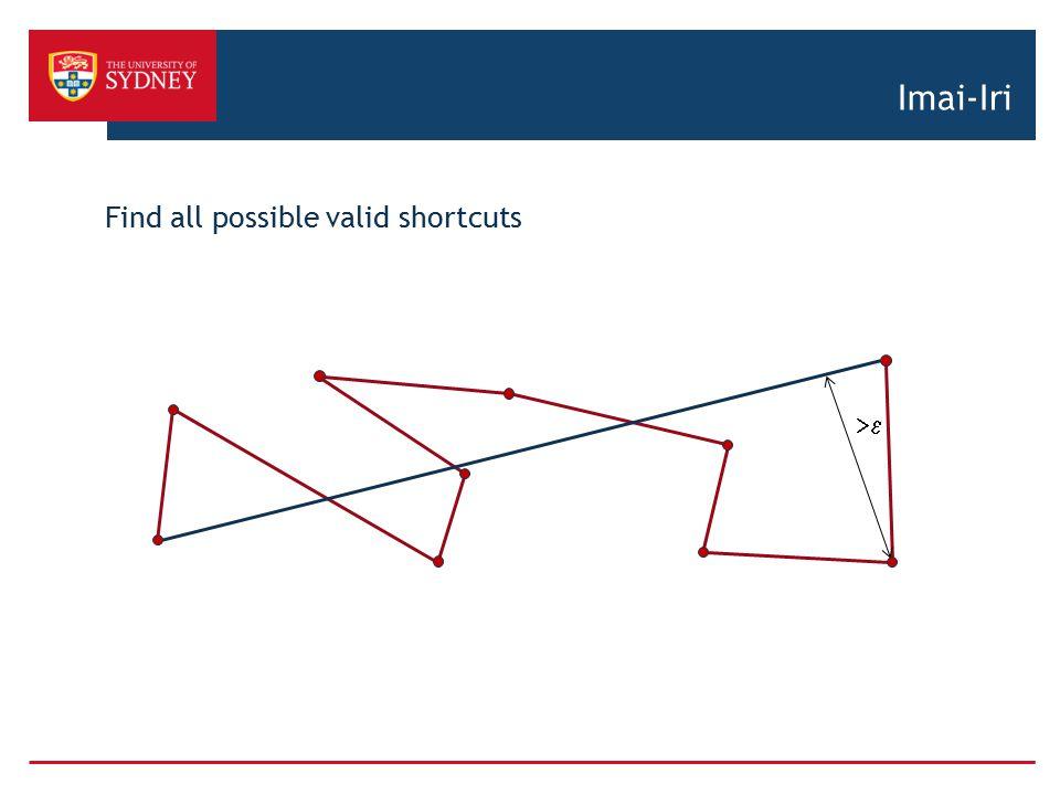 Imai-Iri Find all possible valid shortcuts >e